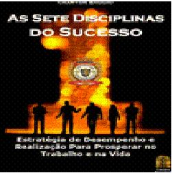 As Sete Disciplinas do Sucesso
